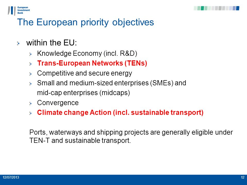 12/07/201312 The European priority objectives within the EU: Knowledge Economy (incl.
