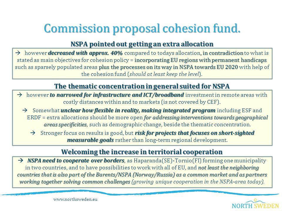 www.northsweden.eu Commission proposal cohesion fund.