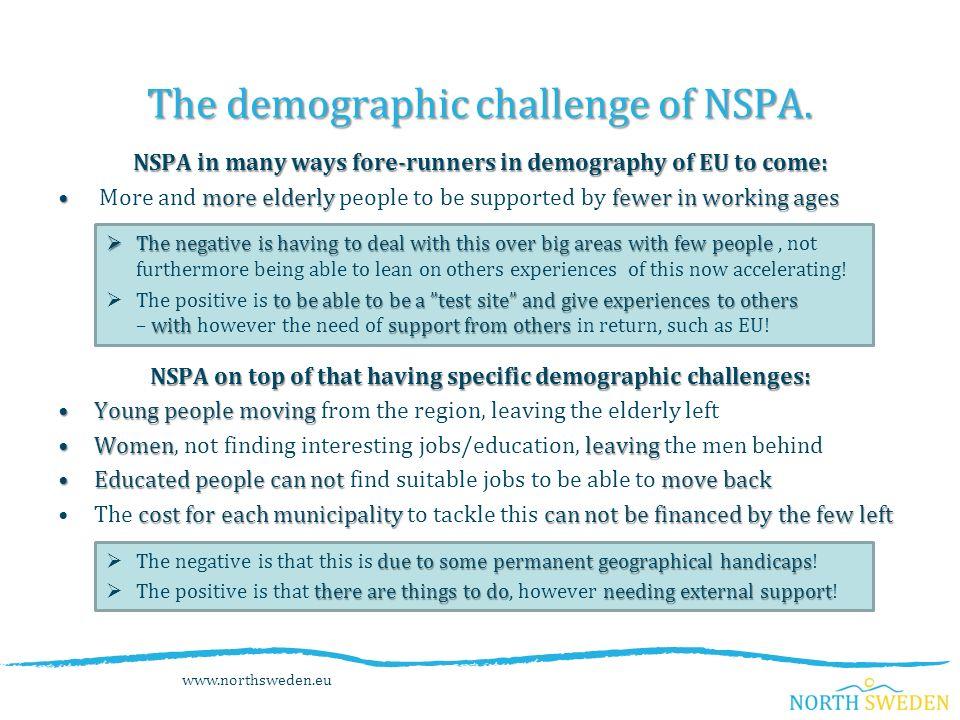 The demographic challenge of NSPA.