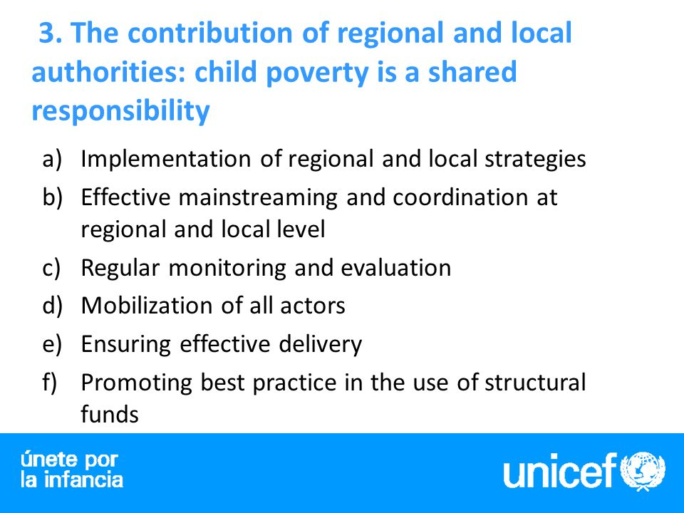 3. The contribution of regional and local authorities: child poverty is a shared responsibility a)Implementation of regional and local strategies b)Ef