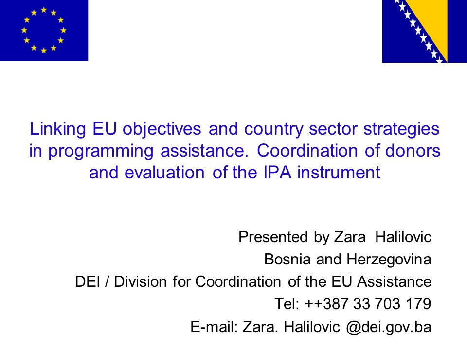 Content: 1.Overall State of play (EU Objectives, Strategic documents and IPA utilization); 2.