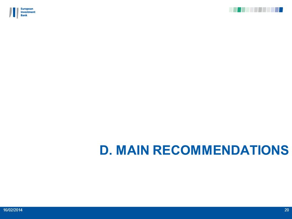 D. MAIN RECOMMENDATIONS 16/02/201420