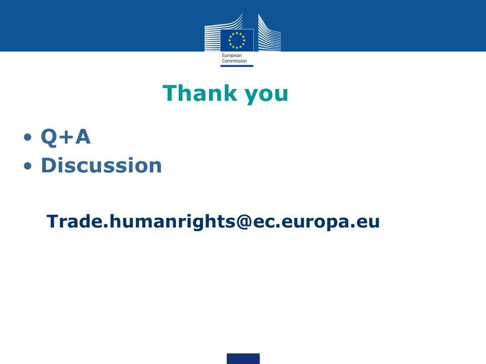 Thank you Q+A Discussion Trade.humanrights@ec.europa.eu
