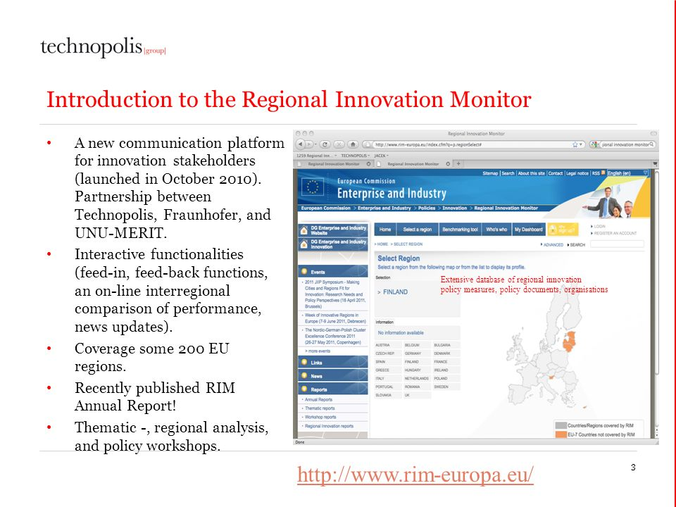Introduction to the Regional Innovation Monitor A new communication platform for innovation stakeholders (launched in October 2010).