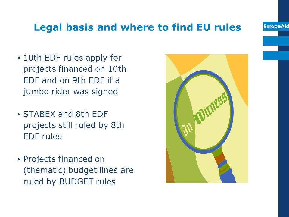 EuropeAid MANAGEMENT MODES By WHO can a project or a programme be implemented ?