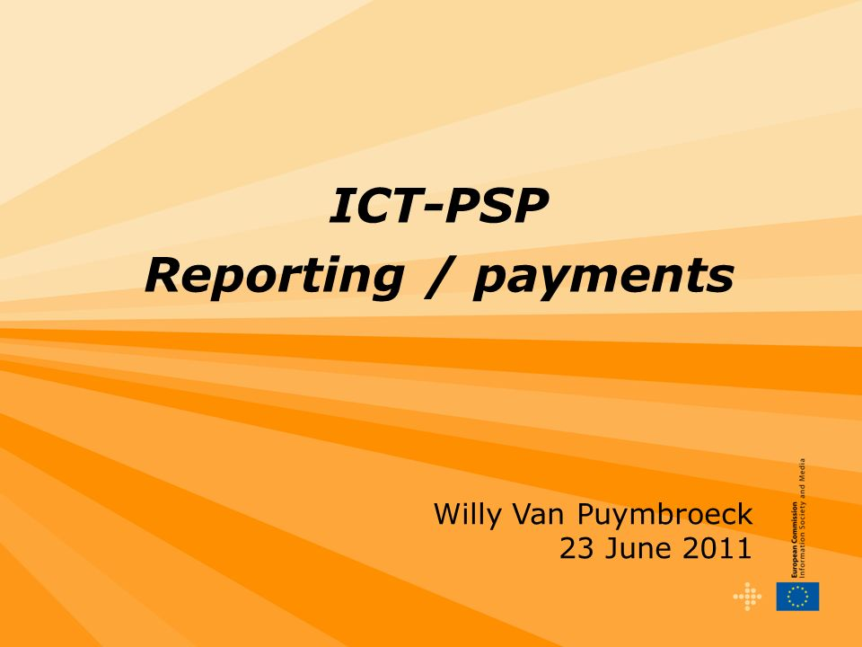 2 Overview ICT-PSP Payments – essentials (excluding lump sum Thematic Networks) Business workflow Periodic reporting including financial statements Costs reporting @participant level Submission of the periodic report by the coordinator Payment modalities Certification of financial statements (CFS) Controls and audits Some best practices Lump sum Thematic Networks