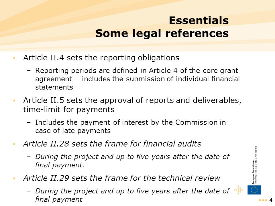 5 Essentials Eligible costs Actual Incurred by the beneficiary Incurred during the duration of the project … Determined in accordance with its usual accounting and management principles Necessary for the implementation of the project Recorded in the accounts of the beneficiary Indicated in the indicative breakdown of the budget