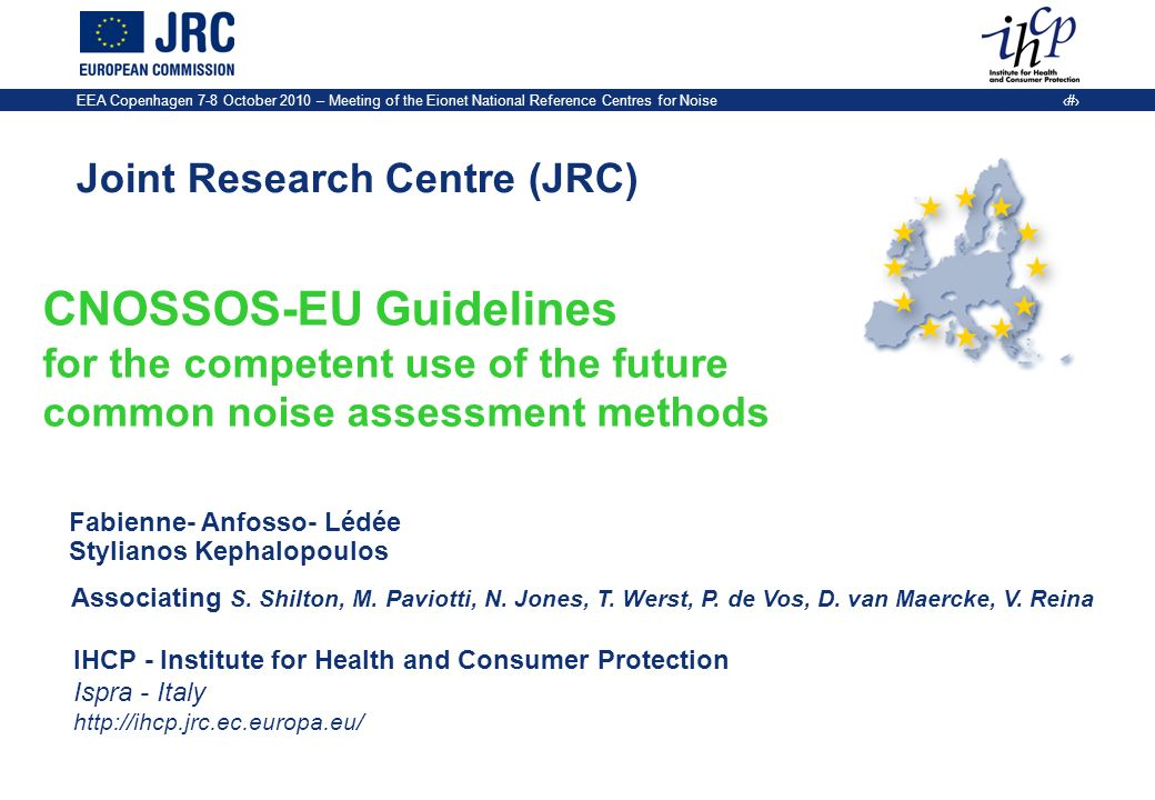 EEA Copenhagen 7-8 October 2010 – Meeting of the Eionet National Reference Centres for Noise 2 CNOSSOS-EU Guidelines Concept Introduction Background Objectives and scope of the Guidelines How will the Guidelines look like.