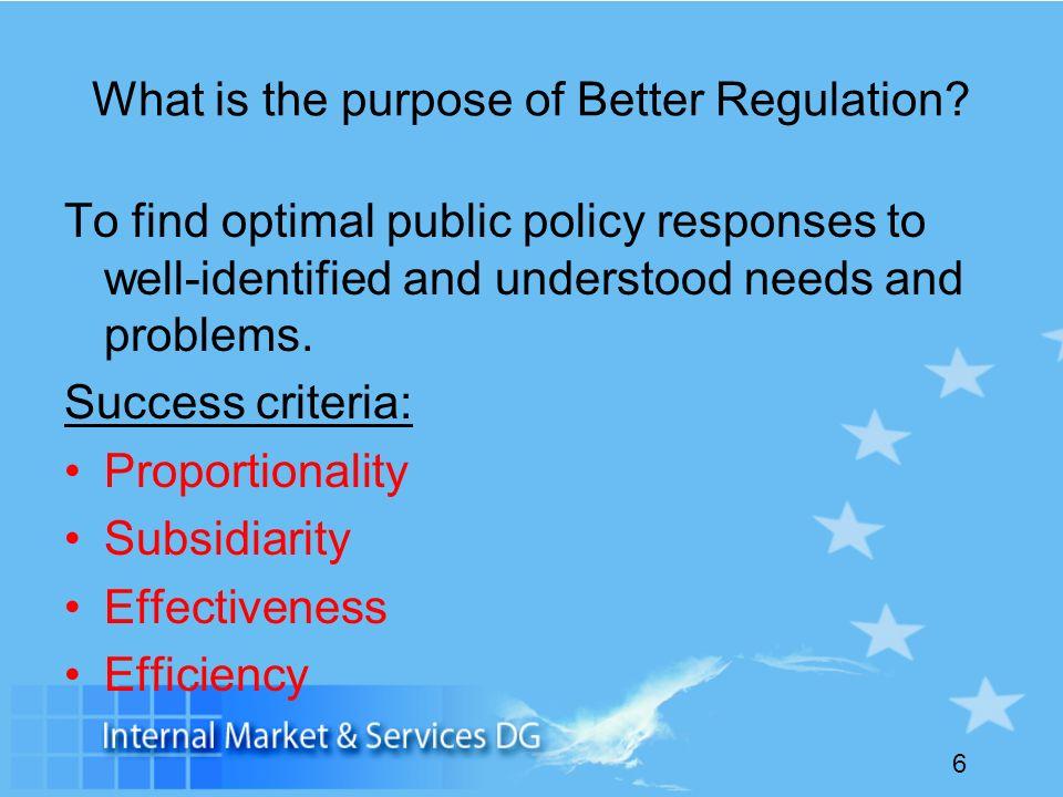 7 Barroso II and smart regulation Simplify legislation on books Cut red tape (incl.