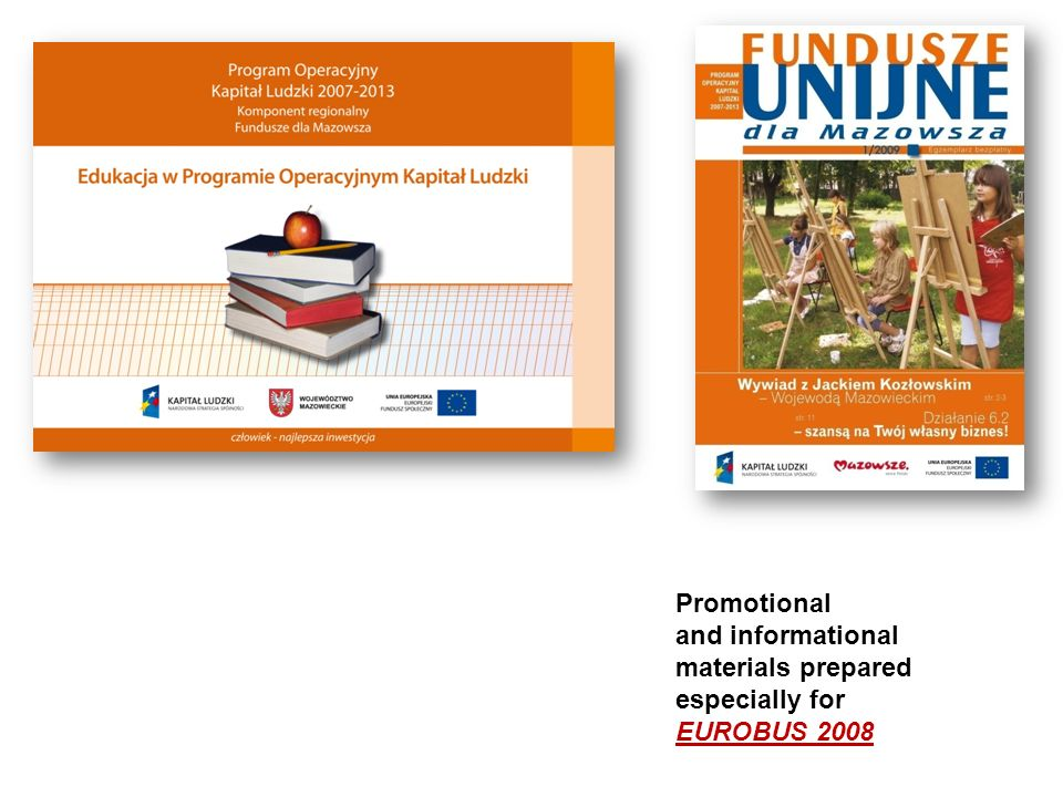 Promotional and informational materials prepared especially for EUROBUS 2008