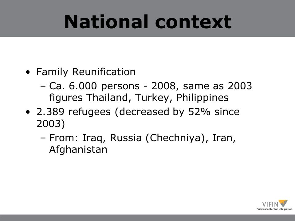 National context Family Reunification –Ca.