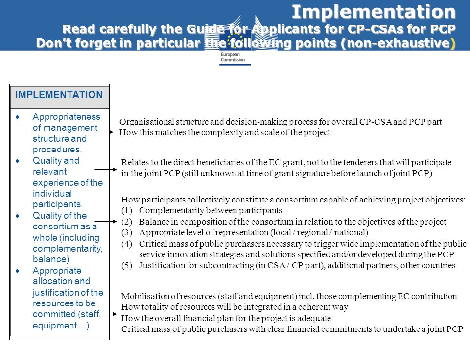 Implementation Read carefully the Guide for Applicants for CP-CSAs for PCP Dont forget in particular the following points (non-exhaustive) IMPLEMENTAT