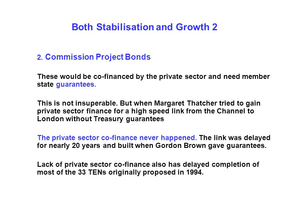 Both Stabilisation and Growth 2 2.