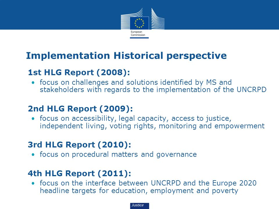 Implementation Historical perspective 1st HLG Report (2008): focus on challenges and solutions identified by MS and stakeholders with regards to the i