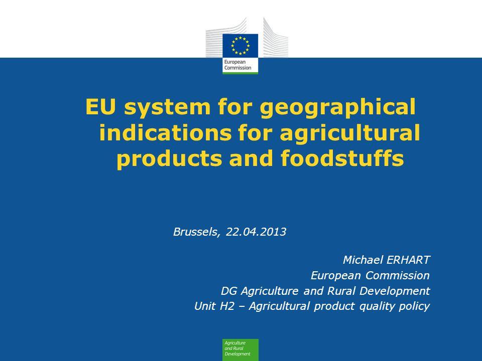 More information Agricultural products and foodstuffs: Council and European Parliament Regulation (EU) No 1151/2012 http://eur-lex.europa.eu/LexUriServ/LexUriServ.do?uri=OJ:L:2012:343:0001:0029:EN:PDF DOOR database http://ec.europa.eu/agriculture/quality/database/index_en.htm Quality policy web-pages: http://ec.europa.eu/agriculture/quality/index_en.htm http://ec.europa.eu/agriculture/quality/index_en.htm 12