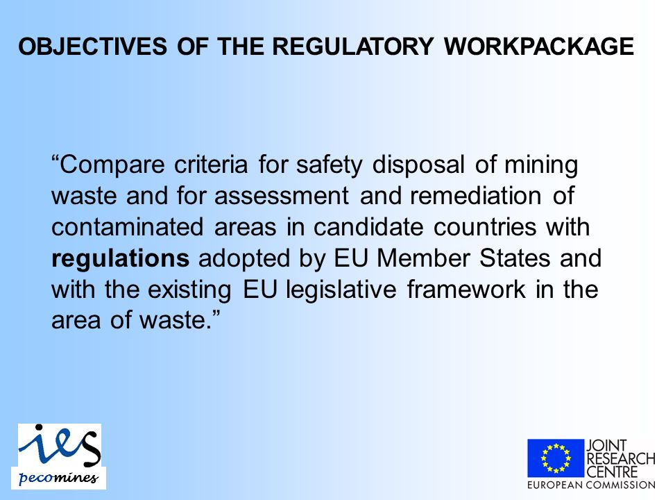 DRAFT PROPOSAL FOR A EUROPEAN PARLIAMENT AND COUNCIL DIRECTIVE AMENDING SEVESO II Article 4 (e) is replaced by: (e) the extraction of minerals in mines and quarries or by means of boreholes for the purposes of exploration or exploitation, but not storage or processing involving dangerous substances; Article 4 (f) is replaced by: (f) waste land-fill sites with the exception of tailings ponds or dams used in connection with the mineral processing of ores.