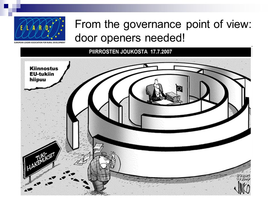 From the governance point of view: door openers needed!
