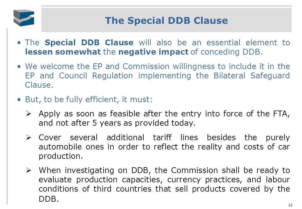 12 The Special DDB Clause The Special DDB Clause will also be an essential element to lessen somewhat the negative impact of conceding DDB. We welcome