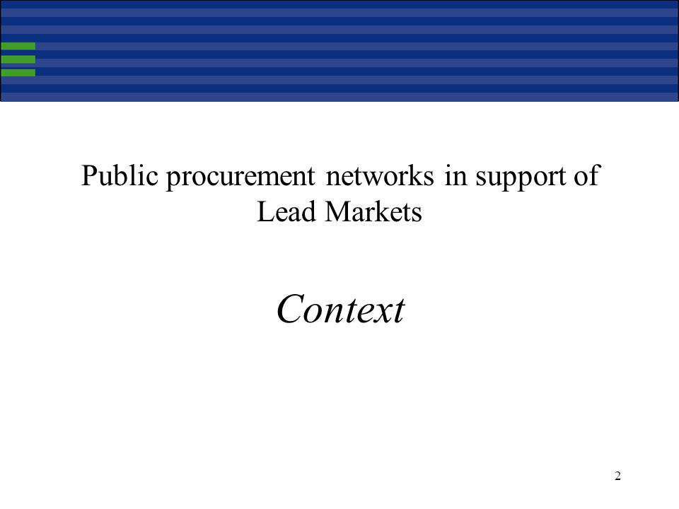2 Public procurement networks in support of Lead Markets Context