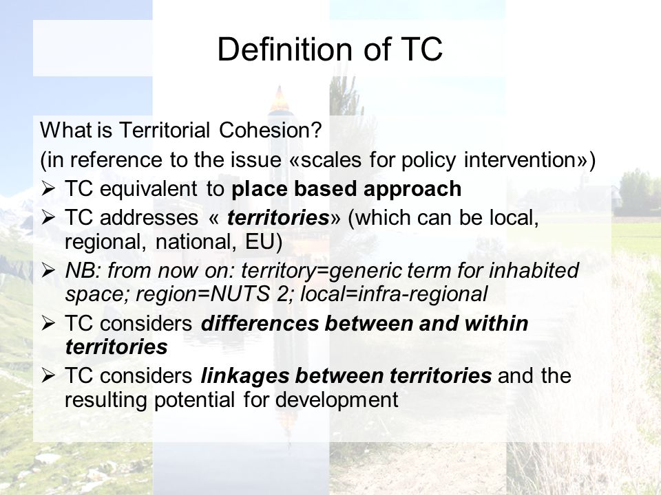 Definition of TC What is Territorial Cohesion.