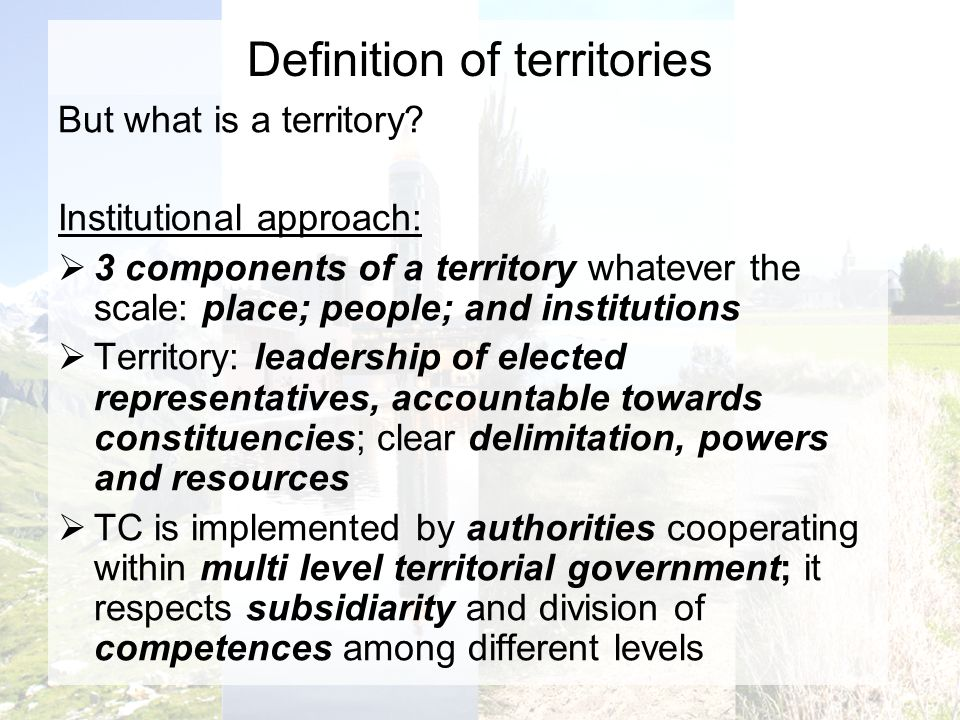 Definition of territories But what is a territory.