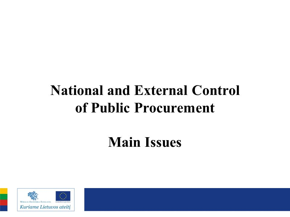 National and External Control of Public Procurement Main Issues