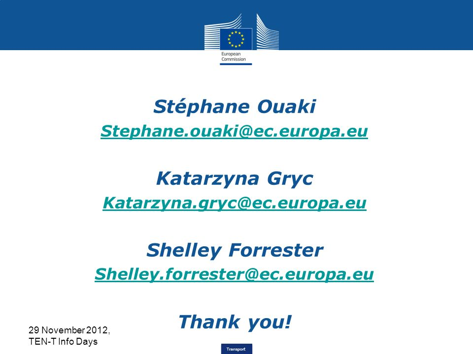 Transport 12 Stéphane Ouaki Katarzyna Gryc Shelley Forrester Thank you.