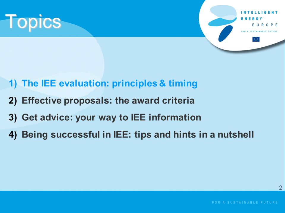 IMPACT Indicators: Training scheme example EUREM during the action after the action N° of schemes launched N° of people trained MWh saved N° of people trained MWh saved SMART = Quantification required !.
