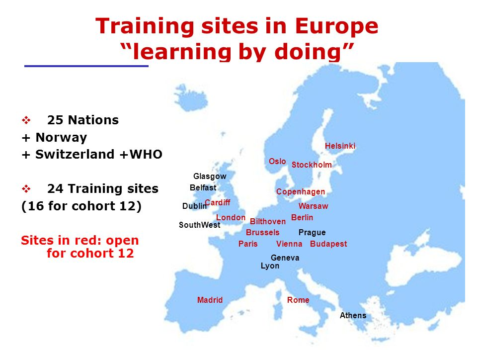 European added value Promotion of field epidemiology in EU Contribution to the European Network for surveillance and control of CD Training of trainers in EPIET host institutes Promotion of national training programmes Increased mobility of epidemiologists Cross border investigations in EU International missions