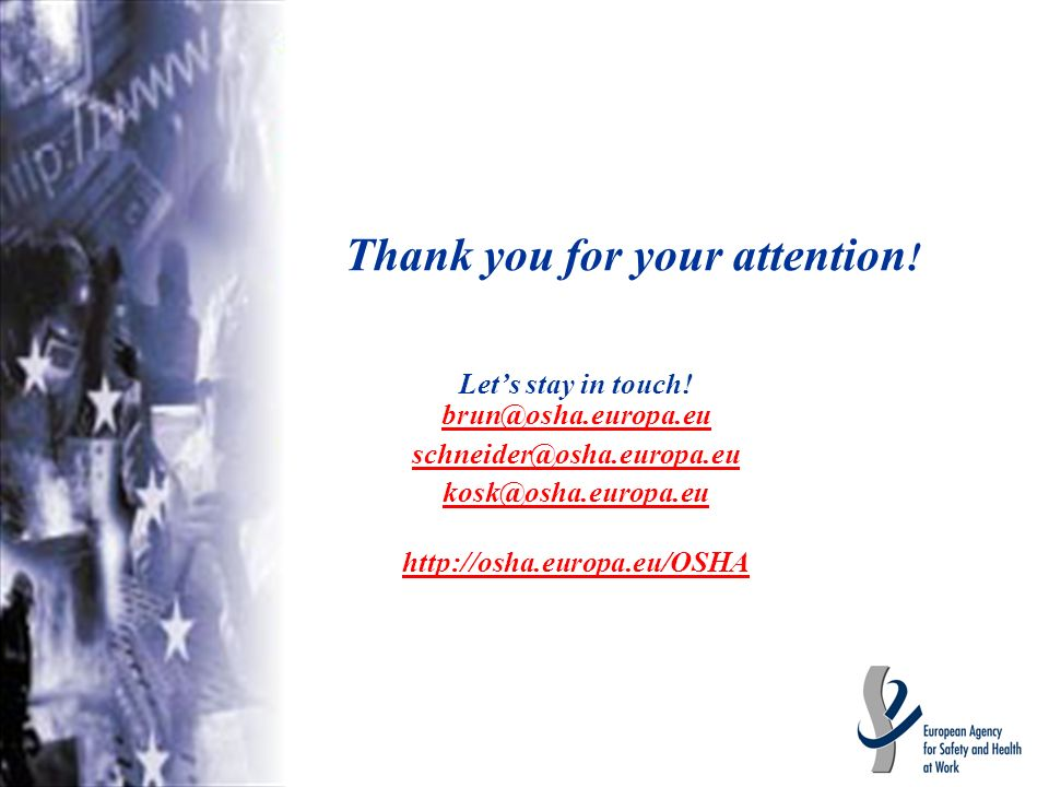 Thank you for your attention . Lets stay in touch.