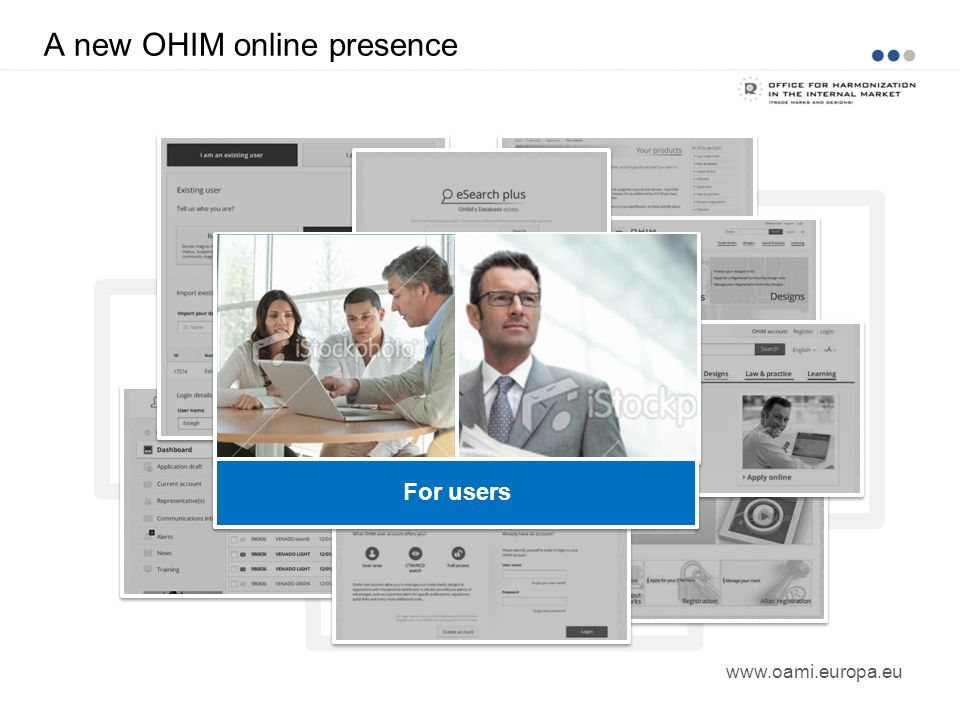 A new OHIM online presence www.oami.europa.eu For users
