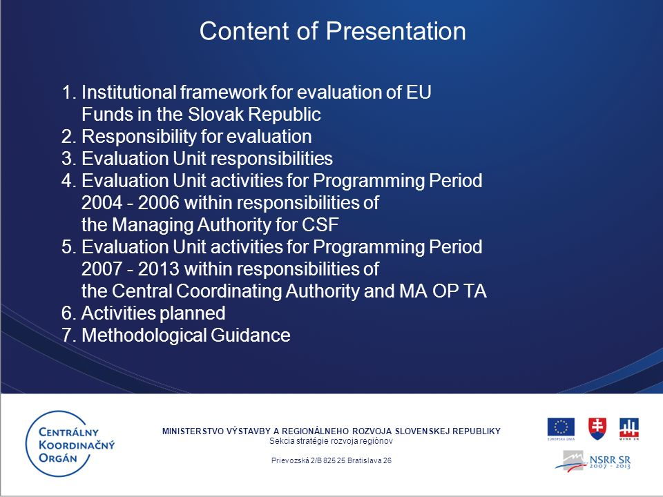 1. Institutional framework for evaluation of EU Funds in the Slovak Republic 2.