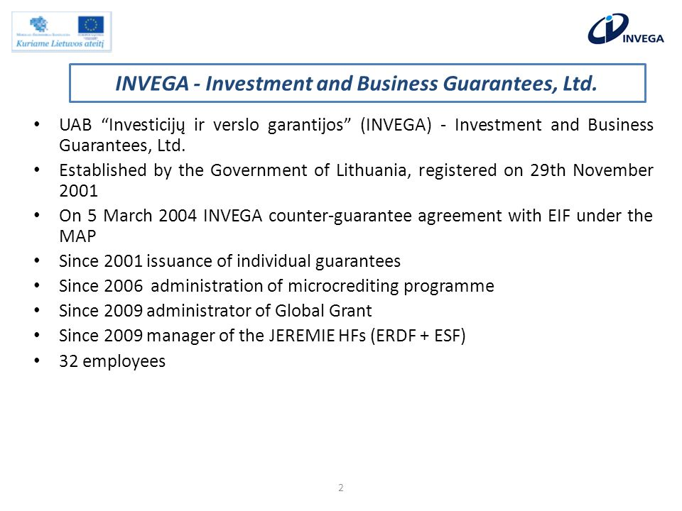 UAB Investicijų ir verslo garantijos (INVEGA) - Investment and Business Guarantees, Ltd.