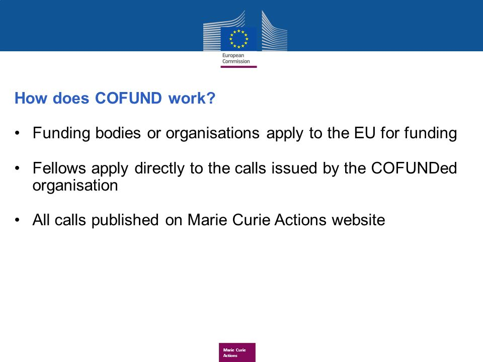 Marie Curie Actions How does COFUND work.
