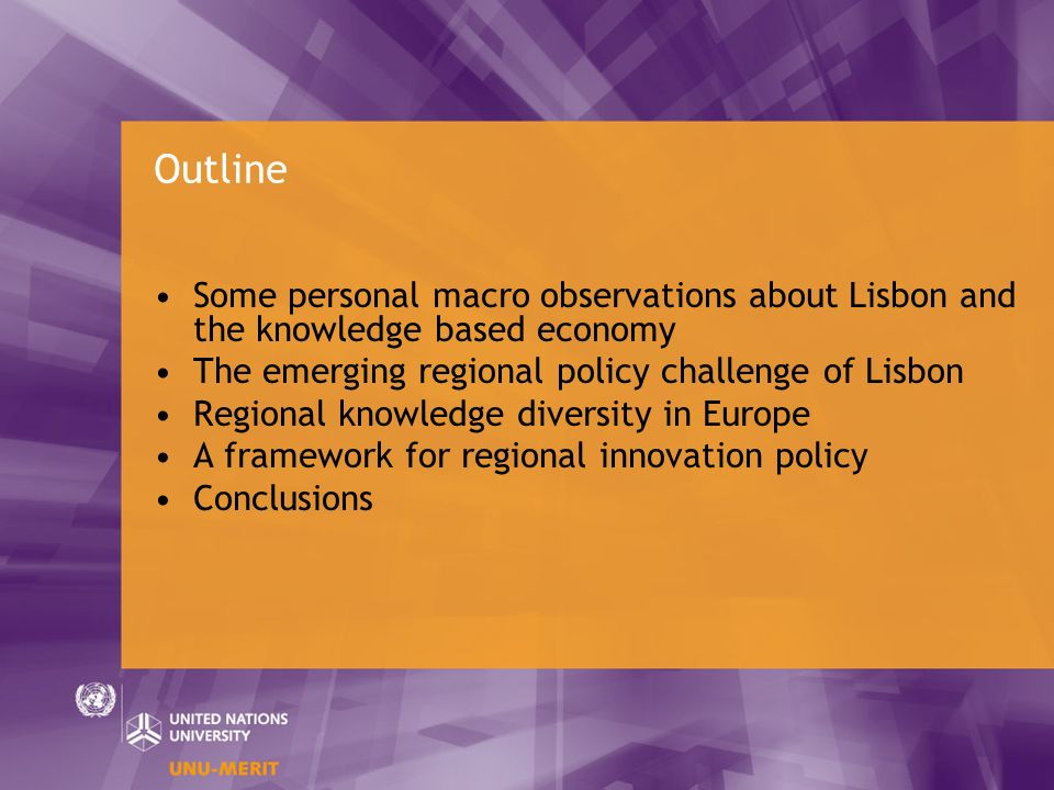 Outline Some personal macro observations about Lisbon and the knowledge based economy The emerging regional policy challenge of Lisbon Regional knowle
