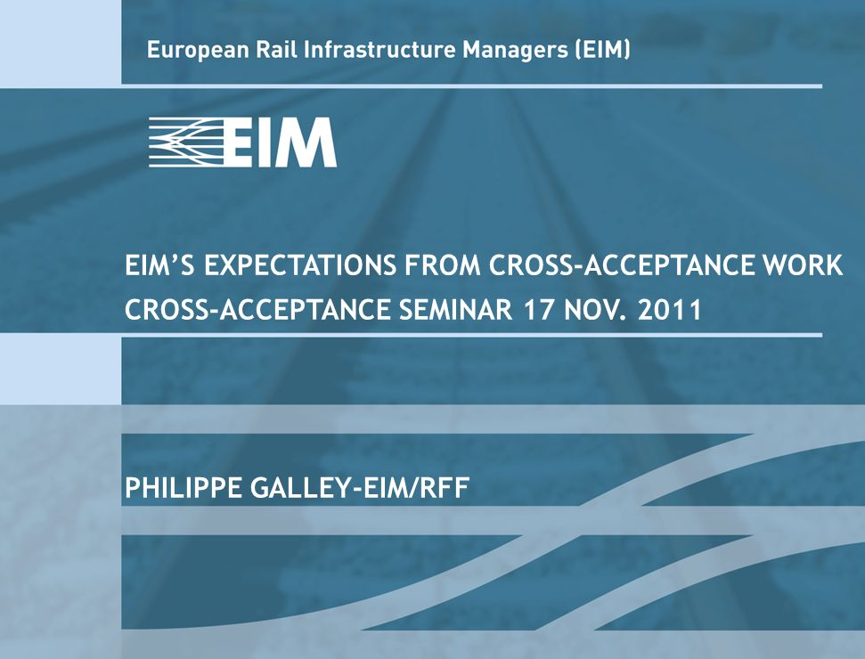 EIMS EXPECTATIONS FROM CROSS-ACCEPTANCE WORK CROSS-ACCEPTANCE SEMINAR 17 NOV.