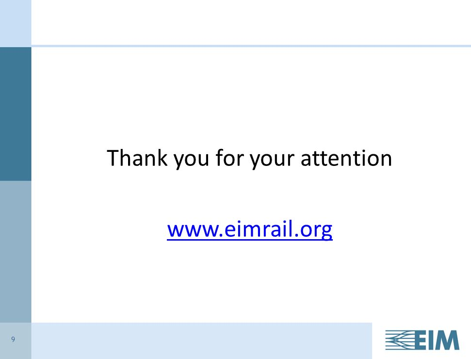 9 Thank you for your attention www.eimrail.org