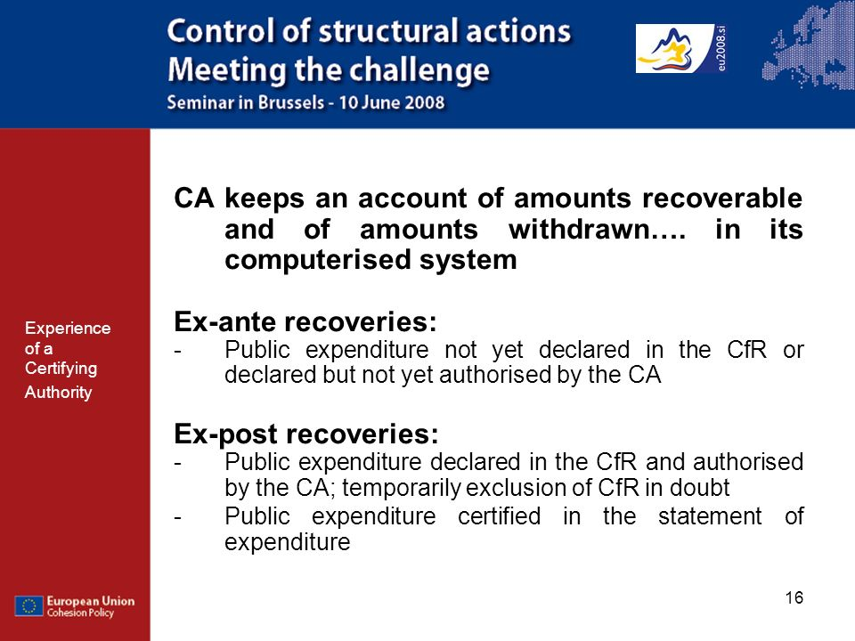 16 CA keeps an account of amounts recoverable and of amounts withdrawn….