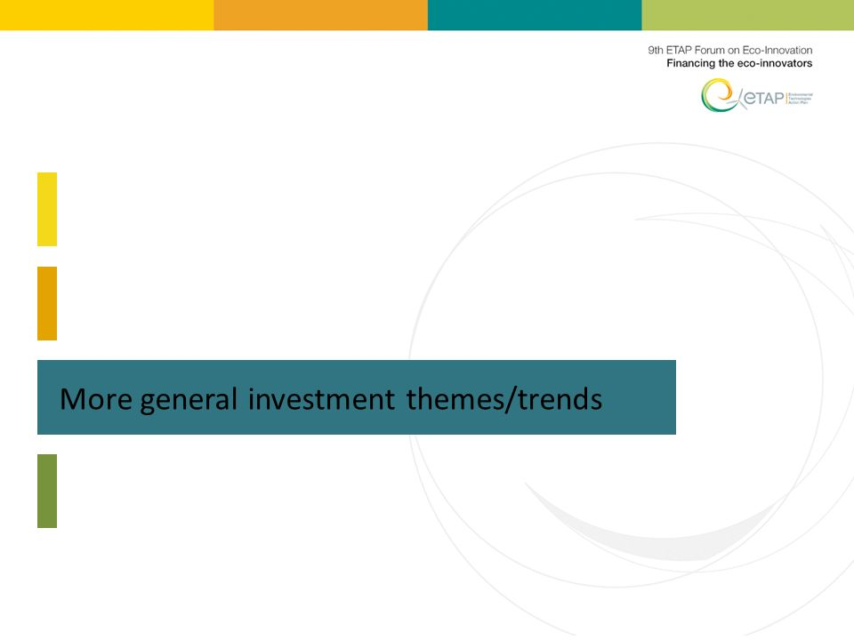 More general investment themes/trends