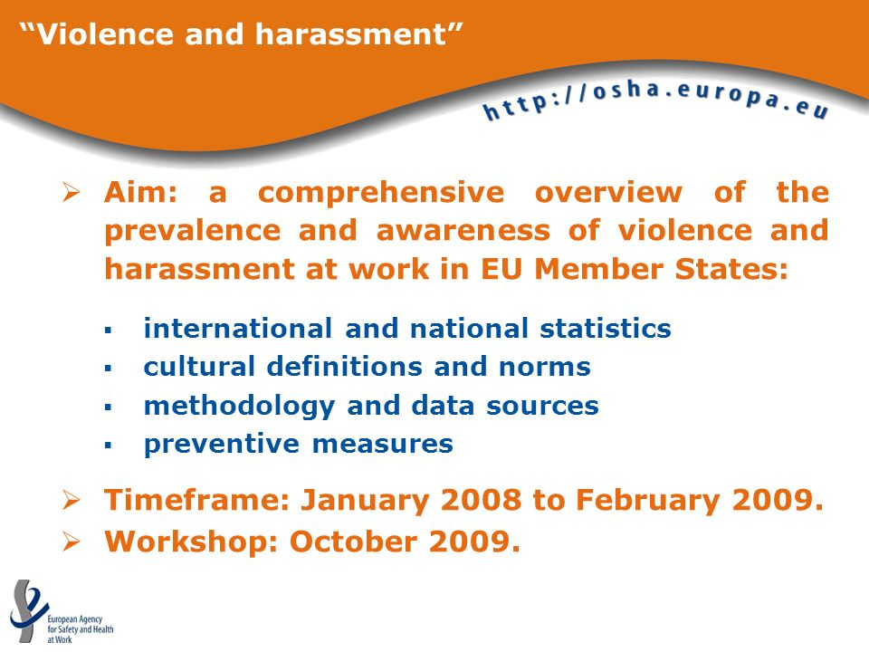 Aim: a comprehensive overview of the prevalence and awareness of violence and harassment at work in EU Member States: international and national stati