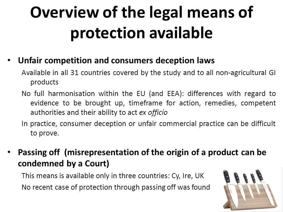 Overview of the legal means of protection available Trade mark law All 31 countries provide for the protection of non-agricultural GIs through their trade mark system.