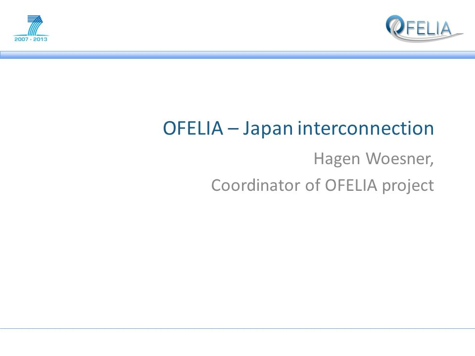 Agenda Development and Experimentation on federated EU-Japan Testbeds Current Status of OFELIA – OpenFlow testbed in Europe established – GÉANT collaboration – External connections: RNP, Internet2, RISE Details on RISE-OFELIA connection Tools for control and federation – OFELIA control framework – AMSoil – Vertigo Next steps – OFELIA island in RISE – Test it, move OpenVPN connection, then operate day-to-day 2Hagen Woesner