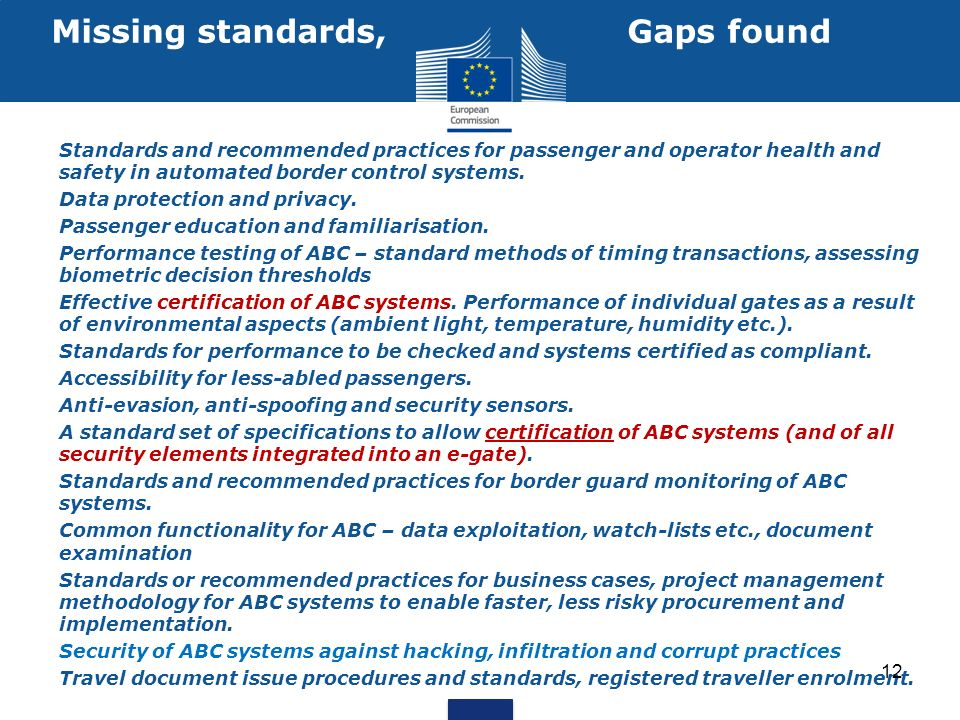 Missing standards, Gaps found Standards and recommended practices for passenger and operator health and safety in automated border control systems.