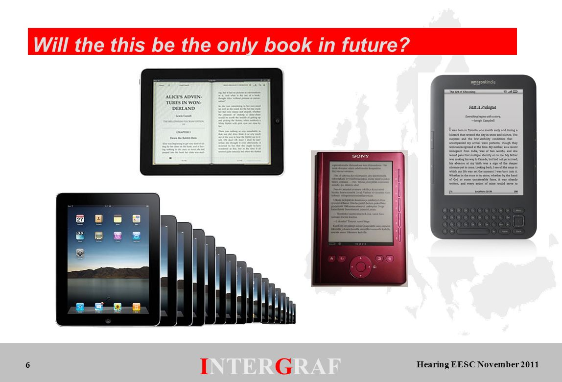 Hearing EESC November 2011 INTERGRAF 6 Will the this be the only book in future