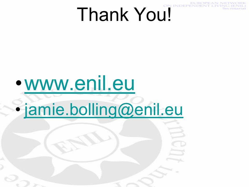 Thank You! www.enil.eu jamie.bolling@enil.eu