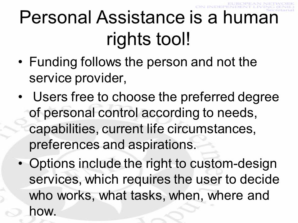 Personal Assistance is a human rights tool.