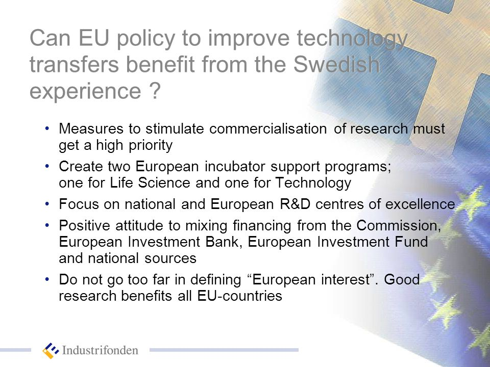 Can EU policy to improve technology transfers benefit from the Swedish experience .