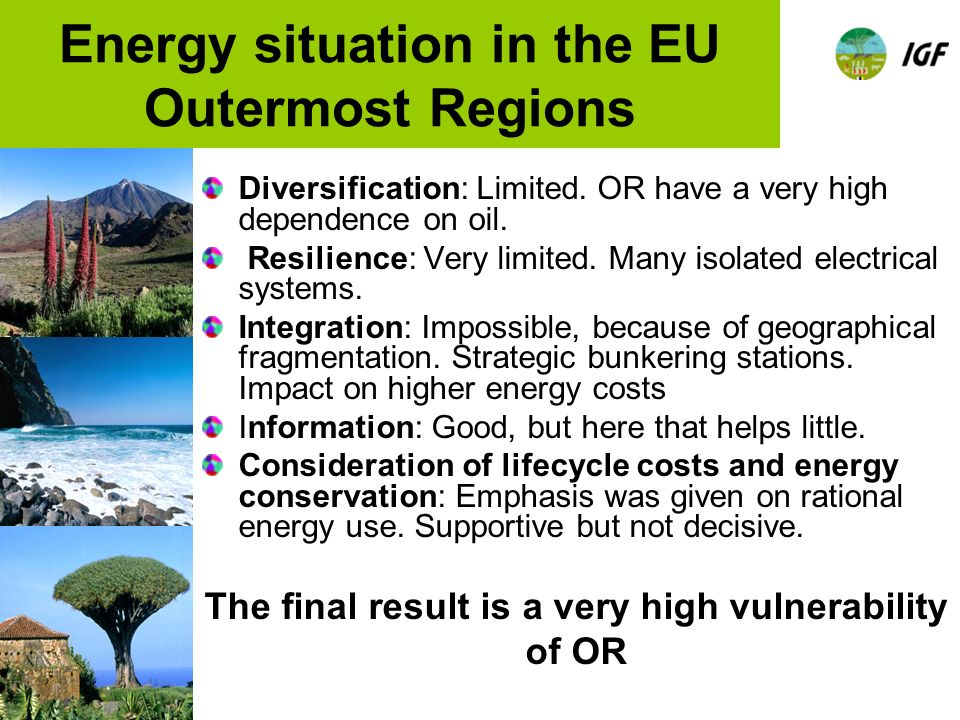 Energy situation in the EU Outermost Regions Diversification: Limited.