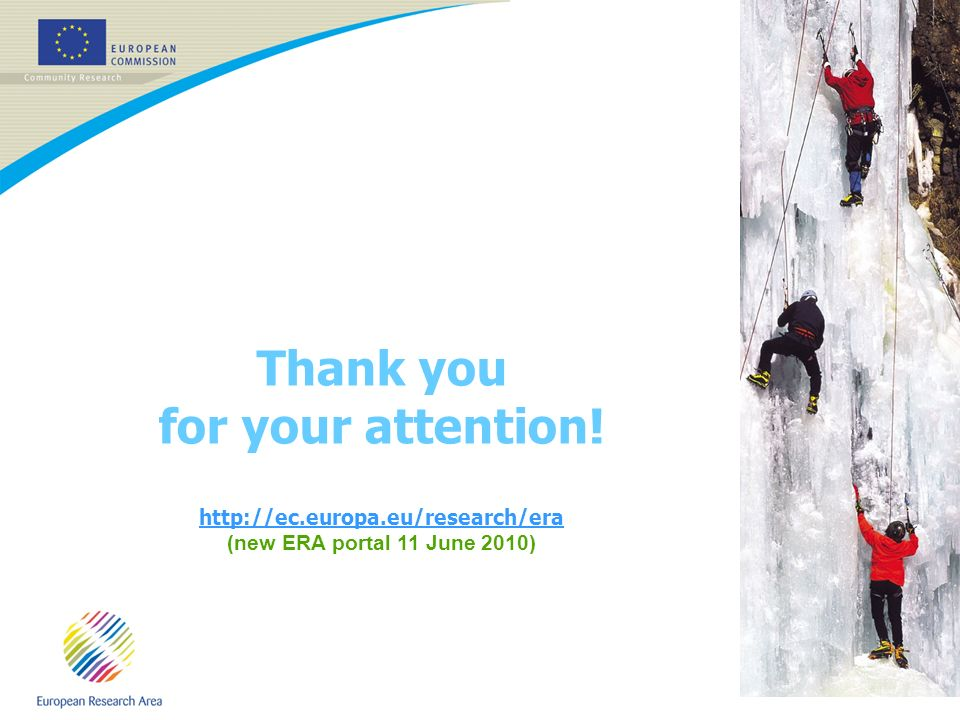 13 Thank you for your attention! http://ec.europa.eu/research/era (new ERA portal 11 June 2010)
