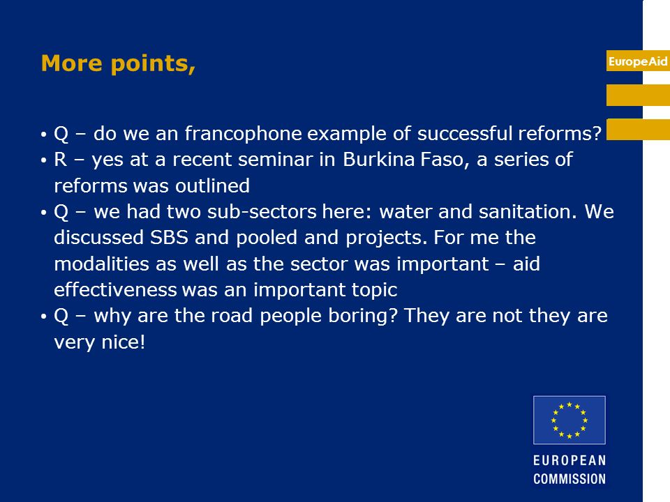 EuropeAid More points, Q – do we an francophone example of successful reforms.